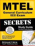 MTEL General Curriculum (03) Exam Secrets Study Guide