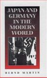 Japan and Germany in the Modern World, Martin, Bernd, 1845450477