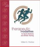 Therapeutic Modalities : For Sports Medicine and Athletic Training with Lab Manual, Prentice, William E., 0072560479