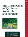 The Guru's Guide to SQL Server Architecture and Internals, Henderson, Ken, 0201700476