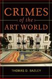 Crimes of the Art World 1st Edition