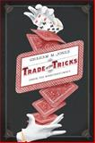 Trade of the Tricks 9780520270473