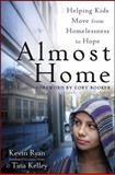 Almost Home 1st Edition