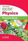 Cambridge IGCSE Physics:Practice Book, Heather Kennett, 1444180479