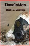 Desolation, Mark D. Campbell, 1493520474