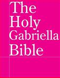 The Holy Gabriella Bible, Jussle Bears, 1502800470