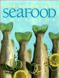 The Essential Seafood Cookbook, Whitecap Books, 1552850471