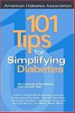 101 Tips for Outsmarting Diabetes, Schade, David S., 1580400477