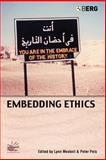 Embedding Ethics : Shifting Boundaries of the Anthropological Profession, , 1845200470