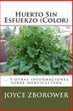 Huerto Sin Esfuerzo (Color), Joyce Zborower, 1492380474