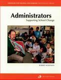 Administrators : Supporting School Change, Wortman, Robert, 1571100474