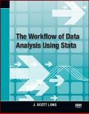 The Workflow of Data Analysis Using Stata, J. Scott Long, 1597180475
