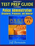 Prentice Hall's Test Prep Guide to Accompany Police Administration, Jeff Bernstein, 0131700472