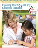 Exploring Your Role in Early Childhood Education, Jalongo and Isenberg, Joan, 0132310473