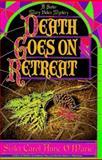 Death Goes on Retreat, Carol Anne O'Marie, 0385310471