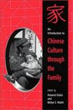 An Introduction to Chinese Culture Through the Family, , 0791450473
