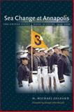 Sea Change at Annapolis, H. Michael Gelfand, 080783047X