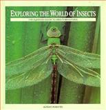 Exploring the World of Insects, Adrian Forsyth, 092182047X