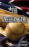 The American Game, Jeff McArthur, 1500420476
