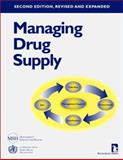 Managing Drug Supply : The Selection, Procurement, Distribution, and Use of Pharmaceuticals, Management Sciences for Health Staff and Euro Health Group Staff, 1565490479