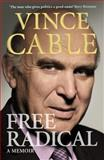 Free Radical, Vincent Cable, 1848870477