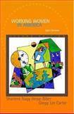 Working Women in America : Split Dreams, Hesse-Biber, Sharlene Nagy and Carter, Gregg Lee, 0195150473