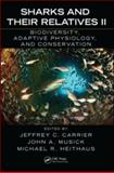 Sharks and Their Relatives : Physiological Adaptations, Behavior, Ecology and Conservation, , 1420080474
