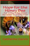 Hope for the Honey Bee, Catherine Garvin, 1484990471