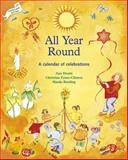 All Year Round, Ann Druitt and Christine Fynes-Clinton, 1869890477
