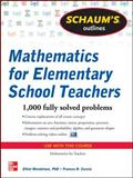 Mathematics for Elementary School Teachers, Mendelson, Elliott and Curcio, Frances, 0071600477