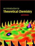 An Introduction to Theoretical Chemistry, Simons, Jack, 0521530474