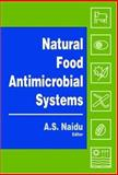 Natural Food Antimicrobial Systems 9780849320477