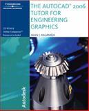 The AutoCAD 2006 Tutor for Engineering Graphics, Kalameja, Alan J., 1418020478