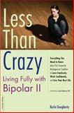 Less Than Crazy, Karla Dougherty, 1600940471