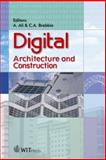 Digital Architecture and Construction, A. Ali, C. A. Brebbia, 1845640470