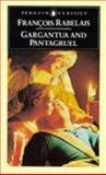 Histories of Gargantua and Pantagruel, Francois Rabelais, 014044047X