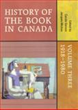 History of the Book in Canada, 1918-1980 Vol. 3, , 0802090478