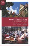 American Universities in a Global Market, , 0226110478