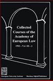 Collected Courses of the Academy of European Law 1992 9780792330479