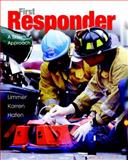 First Responder : A Skills Approach, Limmer, Daniel and Karren, Keith J., 0131720481