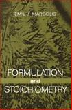 Formulation and Stoichiometry : A Review of Fundamental Chemistry, Margolis, Emil J., 0306500485