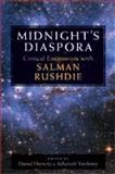 Midnight's Diaspora : Critical Encounters with Salman Rushdie, , 0472070487
