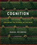 Cognition : Exploring the Science of the Mind, Reisberg, 0393930483