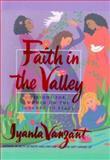 Faith in the Valley, Iyanla Vanzant, 0684850486