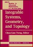 Integrable Systems, Geometry, and Topology, Chuu-Lian Terng, 0821840487