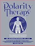 Polarity Therapy, Randolph Stone, 0916360482