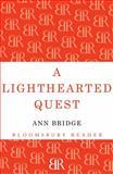 The Lighthearted Quest, Ann Bridge, 1448200482