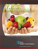Y. E. S. - Your Eating Solution(c), True Unlimited, 1463740484