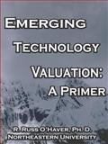 Emerging Technology Valuation, Ph. D. O'Haver, 1933300485