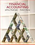 Financial Accounting, Waybright, Jeffrey and Kemp, Robert, 013606048X